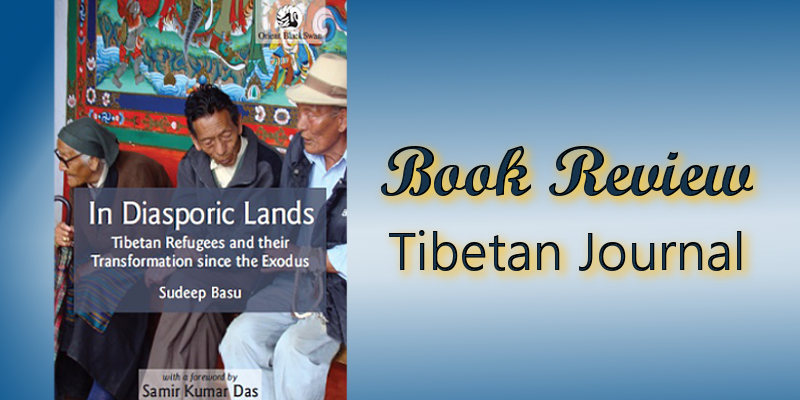 In Diasporic Lands: A Book on Tibetan Refugees in India